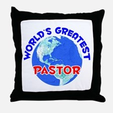World's Greatest Pastor (E) Throw Pillow