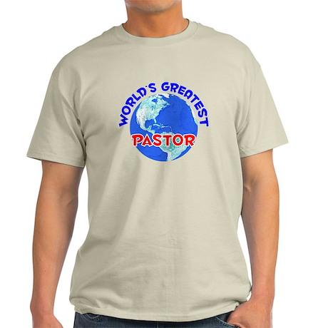World's Greatest Pastor (E) Light T-Shirt