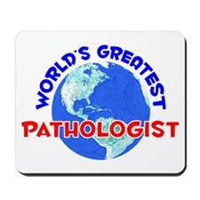 World's Greatest Patho.. (E) Mousepad