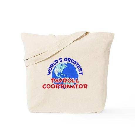 World's Greatest Payro.. (E) Tote Bag