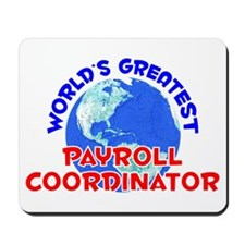 World's Greatest Payro.. (E) Mousepad