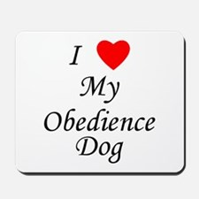 I Love My Obedience Dog Mousepad