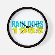 RAIN DOGS 1985 Wall Clock