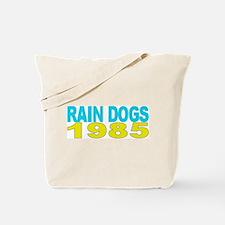 RAIN DOGS 1985 Tote Bag