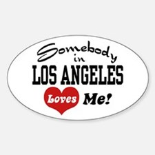 Somebody In Los Angeles Loves Me Oval Decal