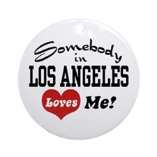 Somebody In Los Angeles Loves Me Ornament (Round)