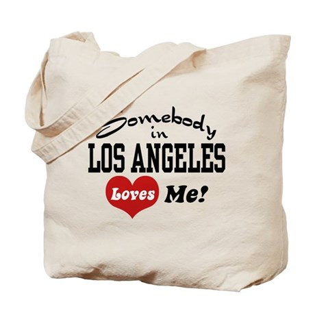 Somebody In Los Angeles Loves Me Tote Bag