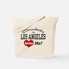 Somebody In Los Angeles Loves Me Tote Bag