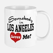 Somebody In Los Angeles Loves Me Mug