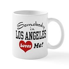 Somebody In Los Angeles Loves Me Mug