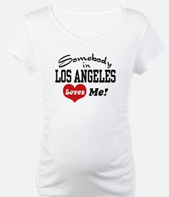 Somebody In Los Angeles Loves Me Shirt