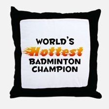 World's Hottest Badmi.. (B) Throw Pillow