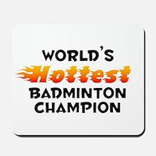 World's Hottest Badmi.. (B) Mousepad