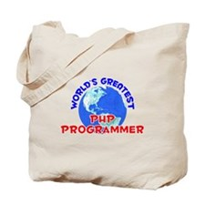 World's Greatest PHP P.. (E) Tote Bag