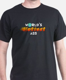 World's Hottest Ass (D) T-Shirt