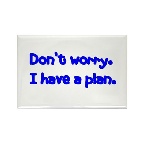 Don't Worry Rectangle Magnet (10 pack)