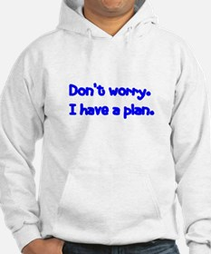 Don't Worry Jumper Hoody