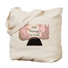 Will Massage for Food Tote Bag