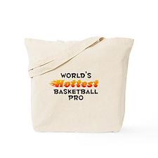 World's Hottest Baske.. (B) Tote Bag