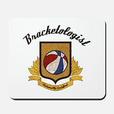 Bracketologist Mousepad