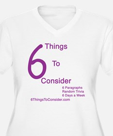 6 Things to Consider T-Shirt