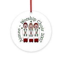 Aimee ~ Worship Choir 2007 Ornament (Round)