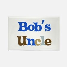 Bob's Uncle Rectangle Magnet