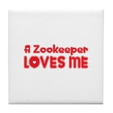A Zookeeper Loves Me Tile Coaster