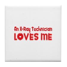 An X-Ray Technician Loves Me Tile Coaster