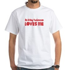 An X-Ray Technician Loves Me Shirt