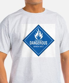 Dangerous: When WET Ash Grey T-Shirt