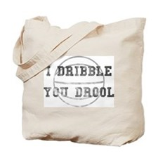 I Dribble You Drool Worn Tote Bag