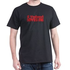 A Violinist Loves Me T-Shirt
