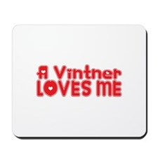 A Vintner Loves Me Mousepad