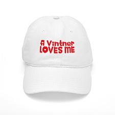 A Vintner Loves Me Baseball Cap