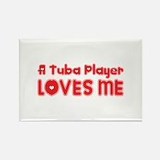A Tuba Player Loves Me Rectangle Magnet