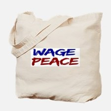 Wage Peace Tote Bag
