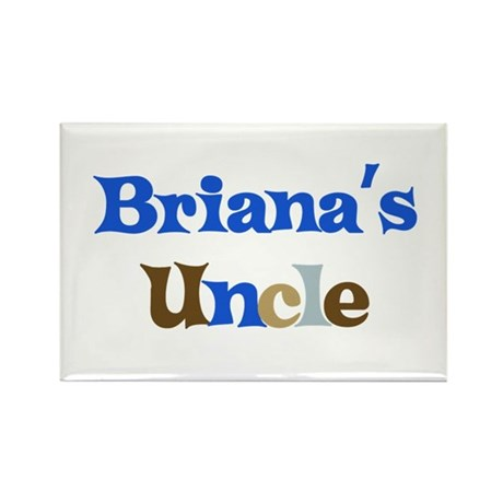 Briana's Uncle Rectangle Magnet