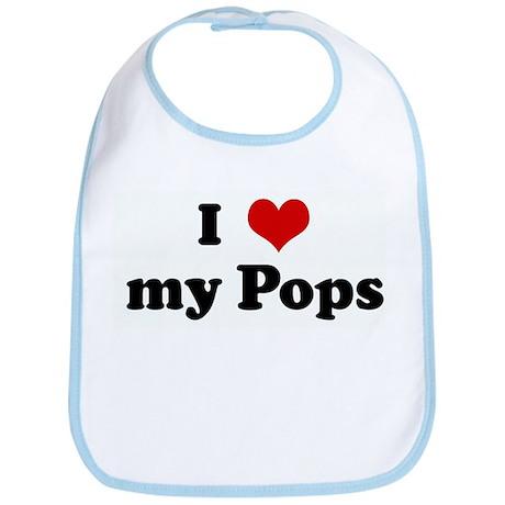 I Love my Pops Bib