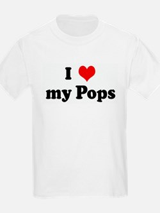 I Love my Pops T-Shirt