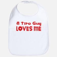 A Tire Guy Loves Me Bib