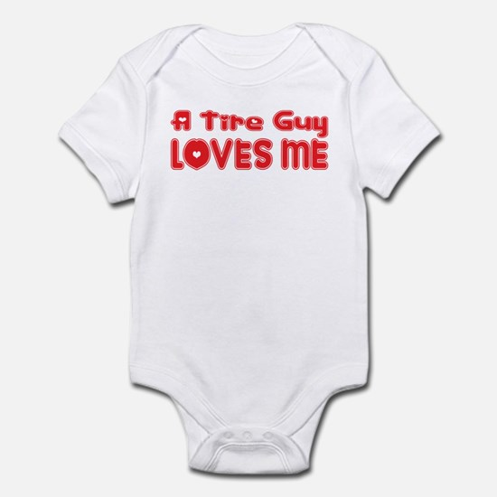 A Tire Guy Loves Me Infant Bodysuit