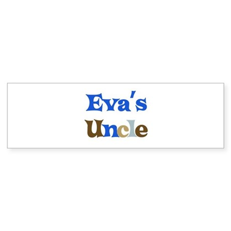 Eva's Uncle Bumper Sticker