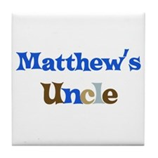 Matthew's Uncle  Tile Coaster