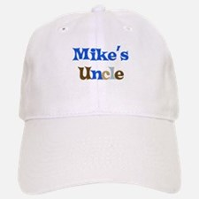Mike's Uncle Baseball Baseball Cap