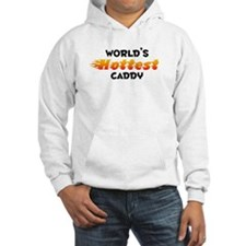 World's Hottest Caddy (B) Hoodie