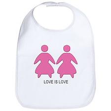 Love is Love (Lesbian) Bib