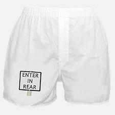 ENTER IN REAR Sign Boxer Shorts