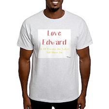 Love Edward T-Shirt