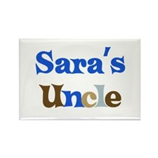 Sara's Uncle Rectangle Magnet